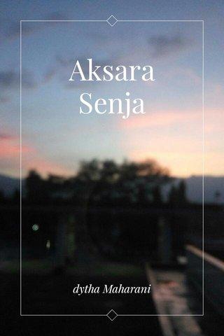 Aksara Senja dytha Maharani