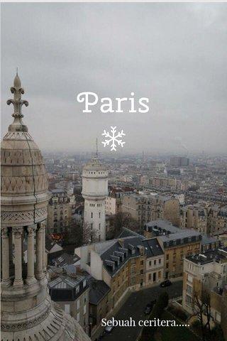 Paris Sebuah ceritera.....