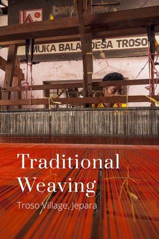 Traditional Weaving Troso Village, Jepara