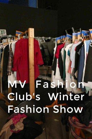 MV Fashion Club's Winter Fashion Show