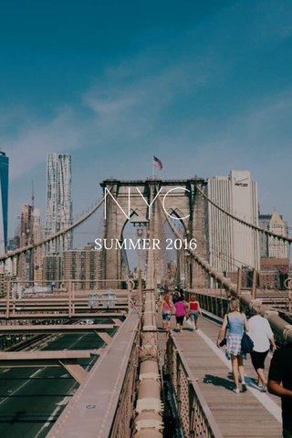 NYC SUMMER 2016