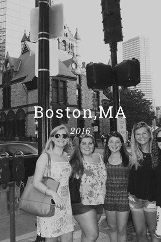 Boston,MA 2016
