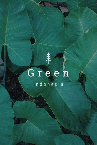 Green indonesia