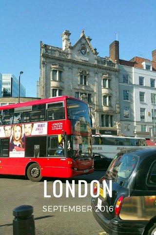 LONDON SEPTEMBER 2016