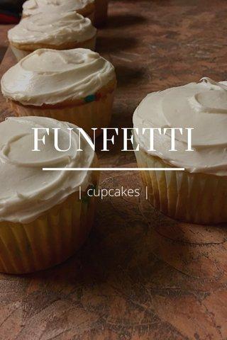 FUNFETTI | cupcakes |
