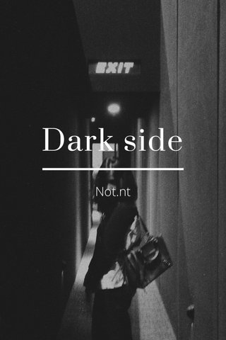 Dark side Not.nt