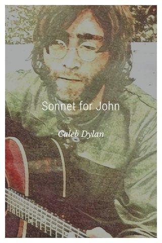 Sonnet for John Caleb Dylan
