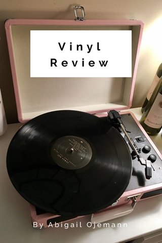 Vinyl Review By Abigail Ojemann