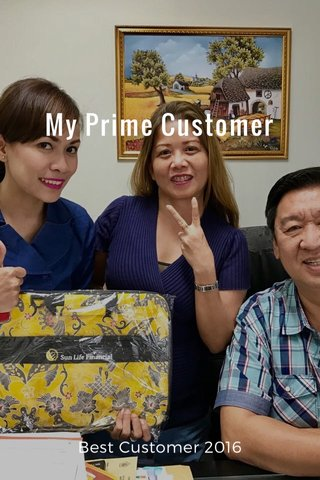 My Prime Customer Best Customer 2016