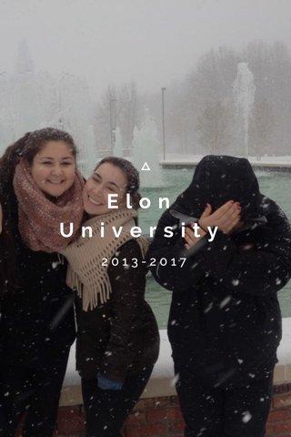 Elon University 2013-2017