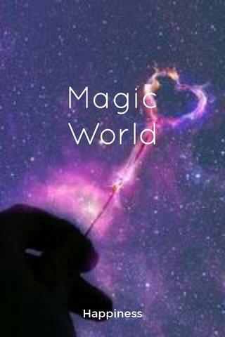 Magic World Happiness