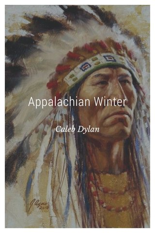 Appalachian Winter Caleb Dylan