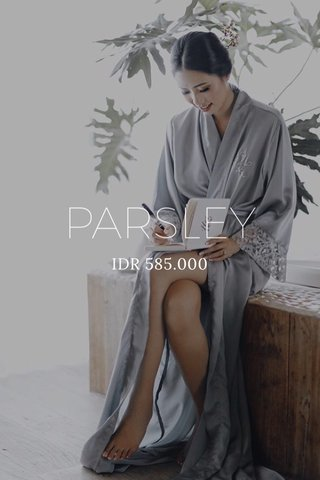 PARSLEY IDR 585.000