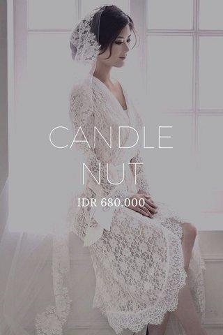 CANDLE NUT IDR 680.000