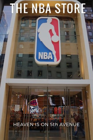 THE NBA STORE HEAVEN IS ON 5th AVENUE