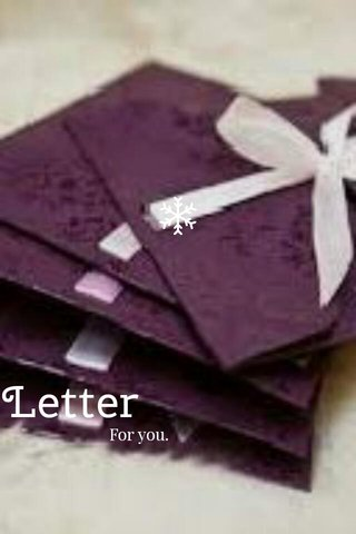 Letter For you.