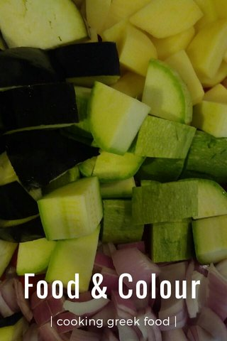 Food & Colour | cooking greek food |