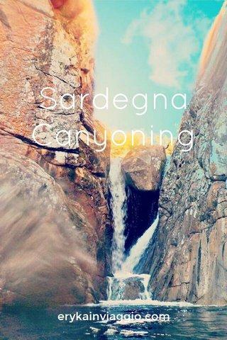 Sardegna Canyoning erykainviaggio.com