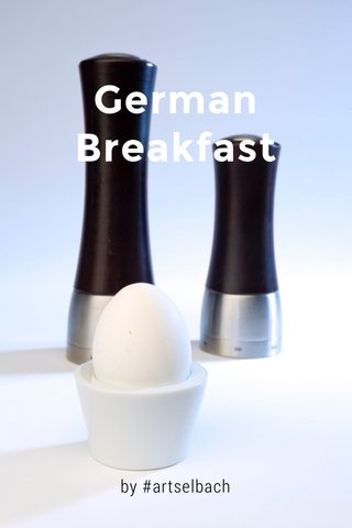 German Breakfast by #artselbach