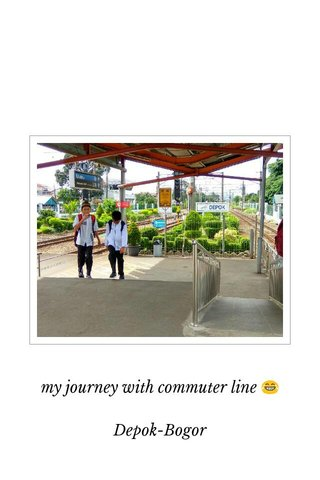 my journey with commuter line 😂 Depok-Bogor