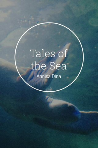 Tales of the Sea Annisa Dina