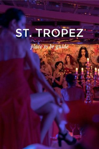ST. TROPEZ place to be guide
