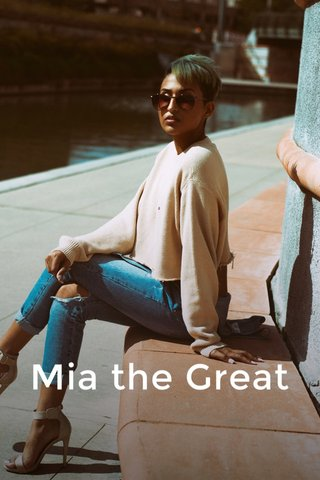 Mia the Great