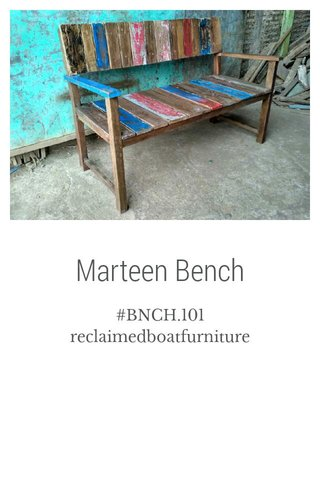 Marteen Bench