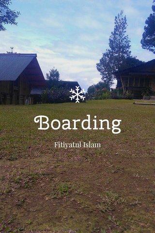 Boarding Fitiyatul Islam