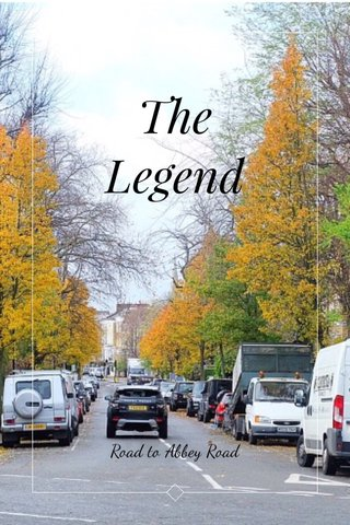 The Legend Road to Abbey Road