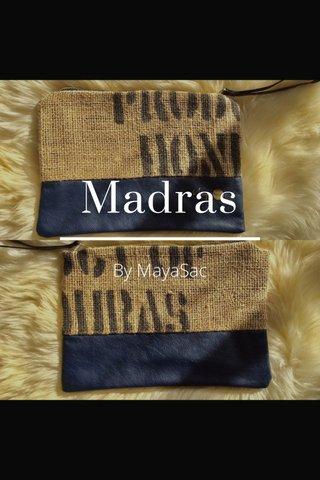 Madras By MayaSac