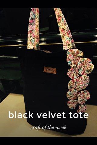 black velvet tote craft of the week