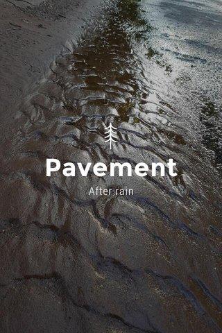 Pavement After rain