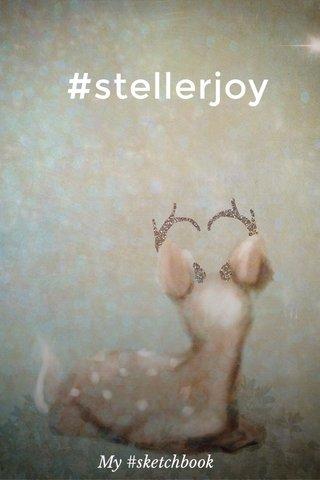 #stellerjoy My #sketchbook