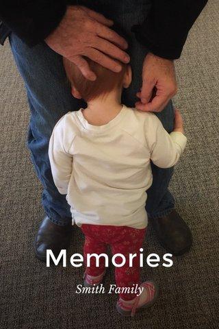 Memories Smith Family