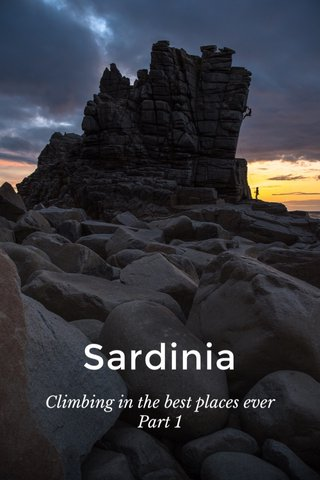 Sardinia Climbing in the best places ever Part 1