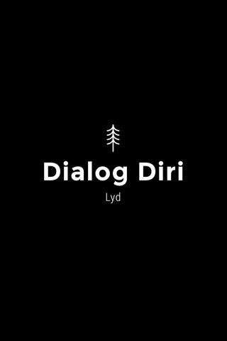 Dialog Diri Lyd