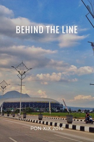 BEHIND THE LINE PON XIX 2016