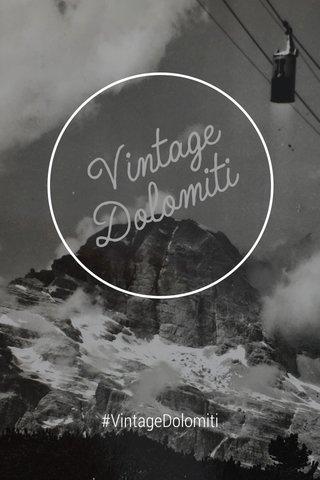 #VintageDolomiti