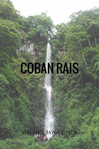 COBAN RAIS MALANG, JAWA TIMUR