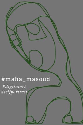 #maha_masoud #digitalart #selfportrait