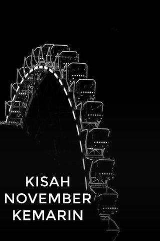 KISAH NOVEMBER KEMARIN