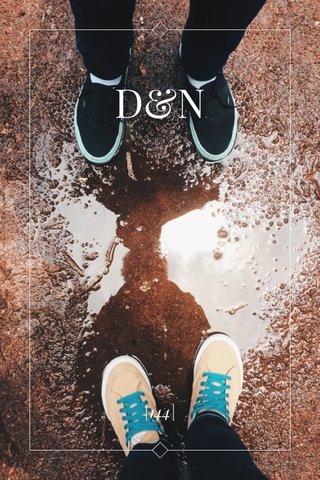 D&N |144|
