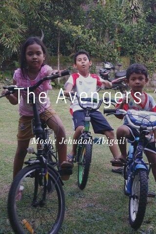 The Avengers Moshe Jehudah Abigail