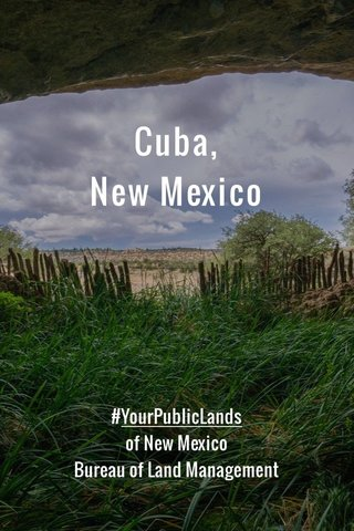 Cuba, New Mexico #YourPublicLands of New Mexico Bureau of Land Management