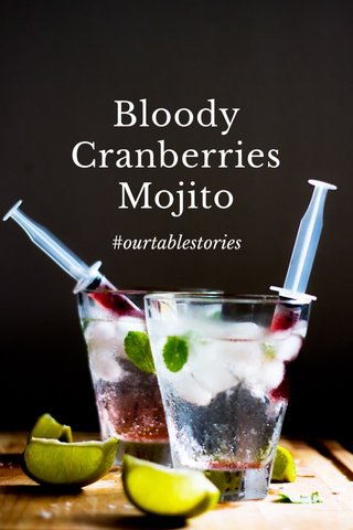 Bloody Cranberries Mojito #ourtablestories