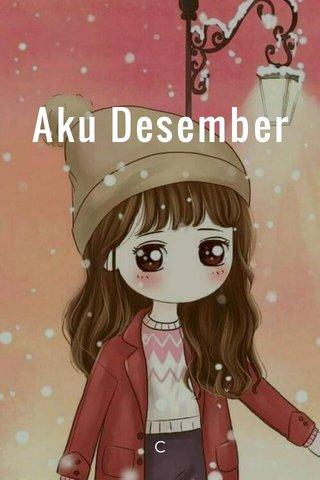 Aku Desember C