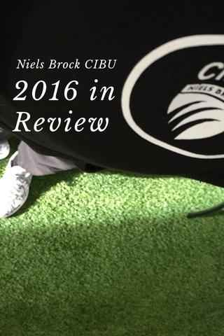 2016 in Review Niels Brock CIBU