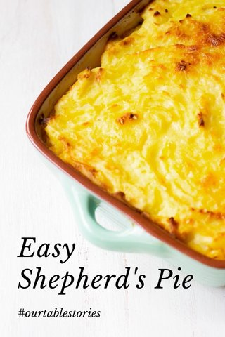 Easy Shepherd's Pie #ourtablestories