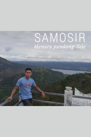 SAMOSIR Menara pandang Tele